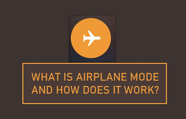 What Is Airplane Mode
